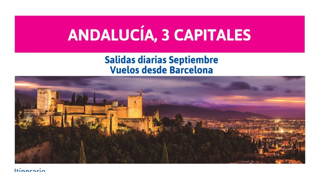 ANDALUSIA, 3 CAPITALES